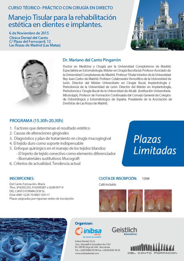 Manejo Tisular para la rehabilitación estética en dientes e implantes. Curso teórico-práctico con cirugía en directo - 6 Noviembre 2015