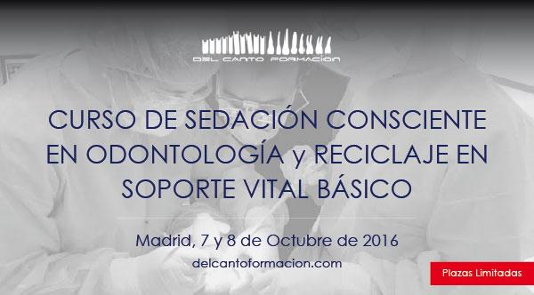 Curso de sedación consciente en odontología y actualización en soporte vital básico