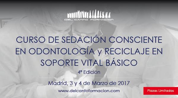 Curso de sedación consciente en odontología y actualización en soporte vital básico – 3,4 de Marzo 2016